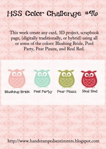 Hand Stamped Sentiments Color challenge 96 - Blushing Bride, Pool Party, Pear Pizzazz, Real REd